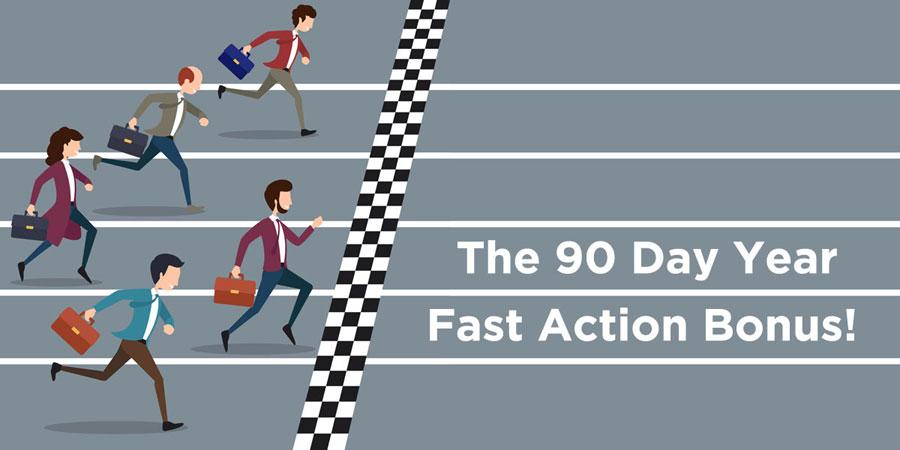 the 90 day year bonus