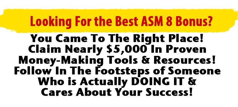 The best ASM 8 Bonus
