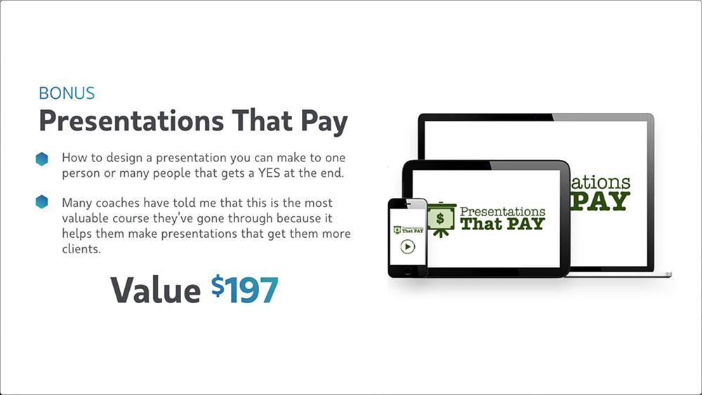 Virtual Coaching Bonus #4  - Presentation That Pay
