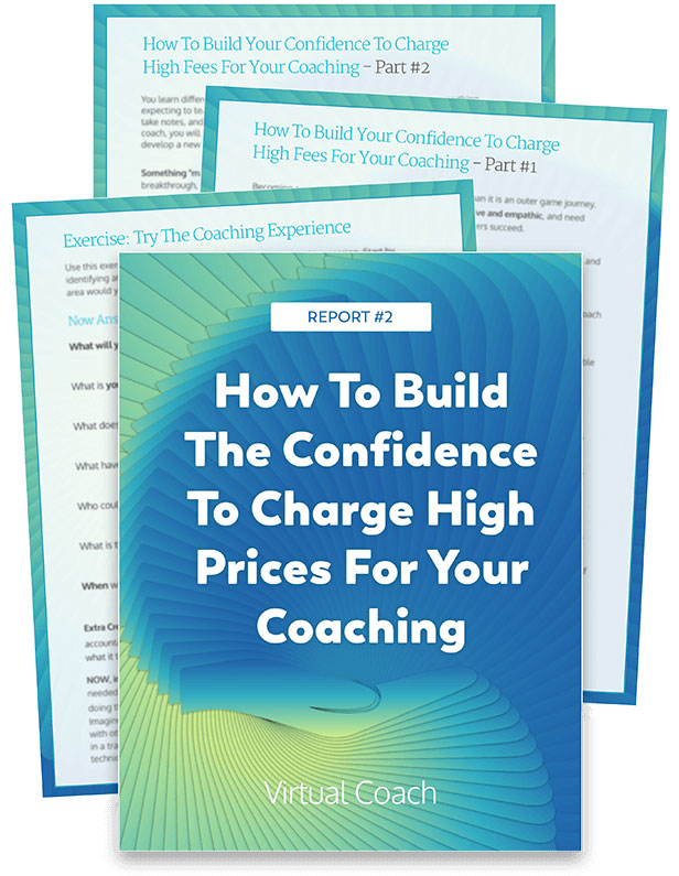 How To Build The Confidence to charge high price for your coaching