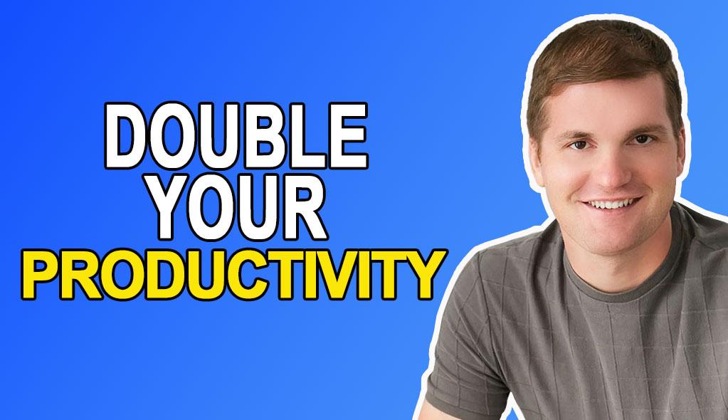 Jason Fladlien Double Your Productivity